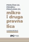 Priručnik za primenu PRAVILNIKA ZA MIKRO I DRUGA PRAVNA LICA